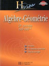 Algèbre-géométrie : 2e année MP-MP*
