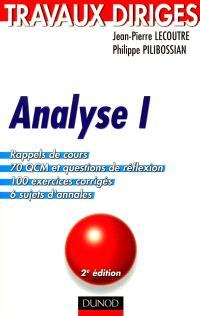 Analyse. Volume 1, Travaux dirigés