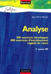 Analyse : 200 exercices développés, 800 exercices d'entraînement, rappels de cours : 2e année MP