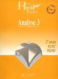 Analyse 2e année, PC-PC*, PSI-PSI*. Volume 3, Analyse fonctionnelle et calcul différentiel