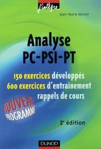Analyse PC, PSI, PT, 2e année : 150 exercices développés, 600 exercices d'entraînement : rappels de cours