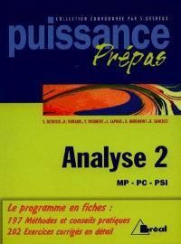 Analyse, MP, PC, PSI : classes préparatoires, premier cycle universitaire. Volume 2