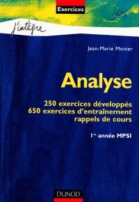 Analyse, MPSI 1re année : 250 exercices développés, 650 exercices d'entraînement, rappels de cours
