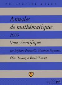 Annales de mathématiques, 2000 : voie scientifique