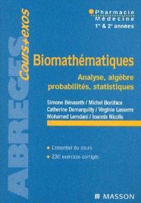 Biomathématiques : pharmacie, médecine, 1re et 2e années