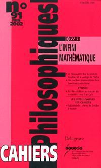 Cahiers philosophiques. n° 91, L'infini mathématique
