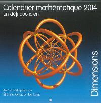 Calendrier mathématique 2014 : un défi quotidien : dimensions