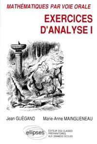 Exercices d'analyse. Volume 1