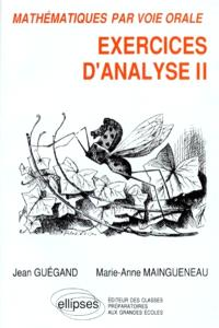 Exercices d'analyse. Volume 2