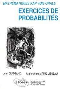Exercices de probabilités : mathématiques par voie orale