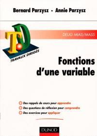 Fonctions d'une variable : rappels de cours, questions de réflexions, exercices d'entraînement, DEUG MIAS-MASS
