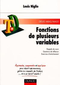 Fonctions de plusieurs variables : rappels de cours, questions de réflexion, exercices d'entraînement : DEUG MIAS-MASS