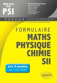 Formulaire mathématiques, physique, chimie, SII : MPSI, PCSI, PTSI, PSI