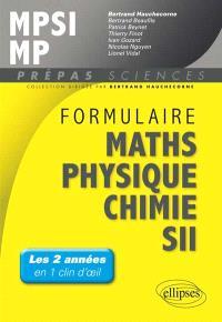 Formulaire MPSI-MP : mathémathiques, physique-chimie, SII