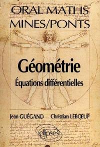 Géométrie : équations différentielles, oral maths, Mines, Ponts
