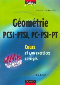Géométrie PCSI-PTSI, PC-PSI-PT : cours et 400 exercices corrigés