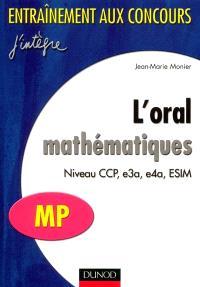 L'oral mathématiques : niveau CCP, e3a, e4a, ESIM, MP