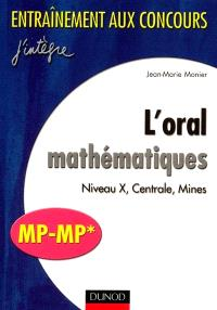L'oral mathématiques : niveau X, Centrale, Mines, MP-MP*