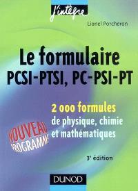 Le formulaire PCSI-PTSI, PC-PSI-PT : 2.000 formules de physique, chimie et mathématiques