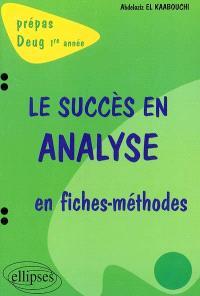 Le succès en analyse en fiches-méthodes : prépas, Deug 1re année