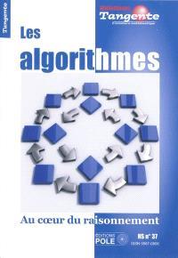 Les algorithmes au coeur du raisonnement