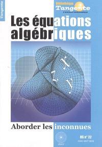 Les équations algébriques : aborder les inconnues