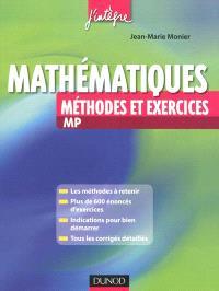 Les méthodes et exercices de mathématiques MP