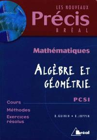Mathématiques. Volume 3, Algèbre et géométrie, PCSI