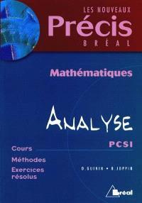 Mathématiques. Volume 4, Analyse, PCSI