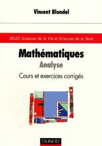 Mathématiques : analyse, cours et exercices corrigés