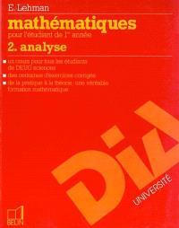 Mathématiques : pour l'étudiant de 1re année. Volume 2, Analyse