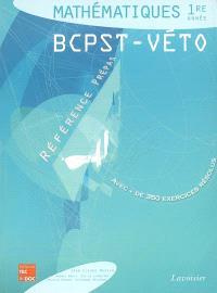 Mathématiques BCPST-Véto 1re année : avec plus de 350 exercices résolus