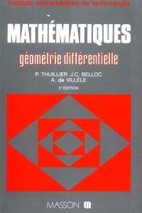 Mathématiques IUT : instituts universitaires de technologie. Volume 5, Géométrie différentielle
