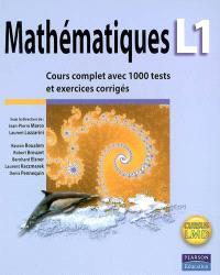 Mathématiques L1 : cours complet avec 1.000 tests et exercices corrigés