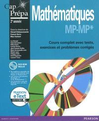 Mathématiques MP-MP* : cours complet avec tests, exercices et problèmes corrigés : cap prépa 2e année