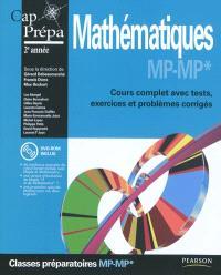 Mathématiques MP-MP* : cours complet avec tests, exercices et problèmes corrigés : classes préparatoires 2e année