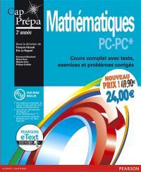 Mathématiques PC-PC* + eText : cours complet avec tests, exercices et problèmes corrigés