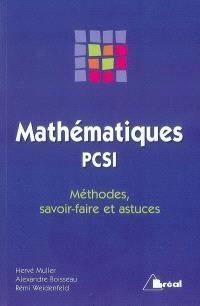 Mathématiques PCSI : méthodes, savoir-faire et astuces