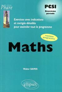 Mathématiques PCSI deuxième période : exercices avec indications et corrigés détaillés pour assimiler tout le programme