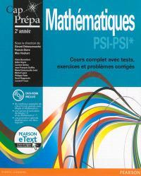 Mathématiques PSI-PSI* : cours complet avec tests, exercices et problèmes corrigés : 2e année