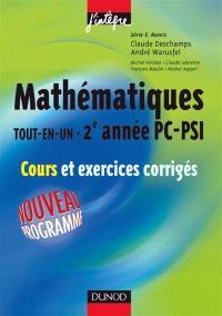 Mathématiques tout en un, 2e année PC-PSI : cours et exercices corrigés