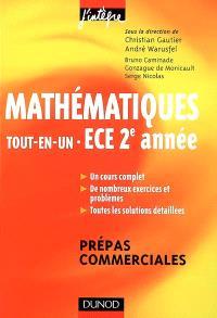 Mathématiques, tout-en-un, ECE 2e année : cours et exercices corrigés : prépas commerciales