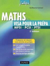 Maths : visa pour la prépa MPSI-PCSI-PTSI