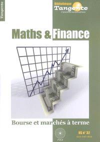 Maths & finance : Bourse et marchés à terme