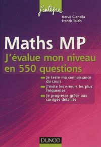 Maths MP : j'évalue mon niveau en 550 questions