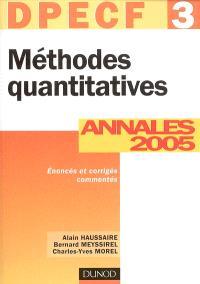 Méthodes quantitatives, DPECF 3 : annales 2005, corrigés commentés