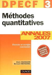 Méthodes quantitatives, DPECF 3 : annales 2007, corrigés commentés