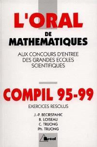 Oral, exercices résolus : crus 1995-1999 de mathématiques, MP, MP*-PC, PC*-PSI, PSI*-PT, PT* : concours d'entrée des grandes écoles scientifiques
