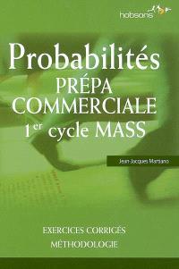 Probabilités, prépa commerciale, 1er cycle MASS