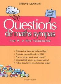 Questions de maths sympas : pour M. et Mme Toutlemonde